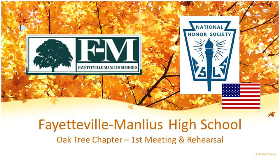 Fayetteville-Manlius High School Oak Tree Chapter – 1st Meeting & Rehearsal