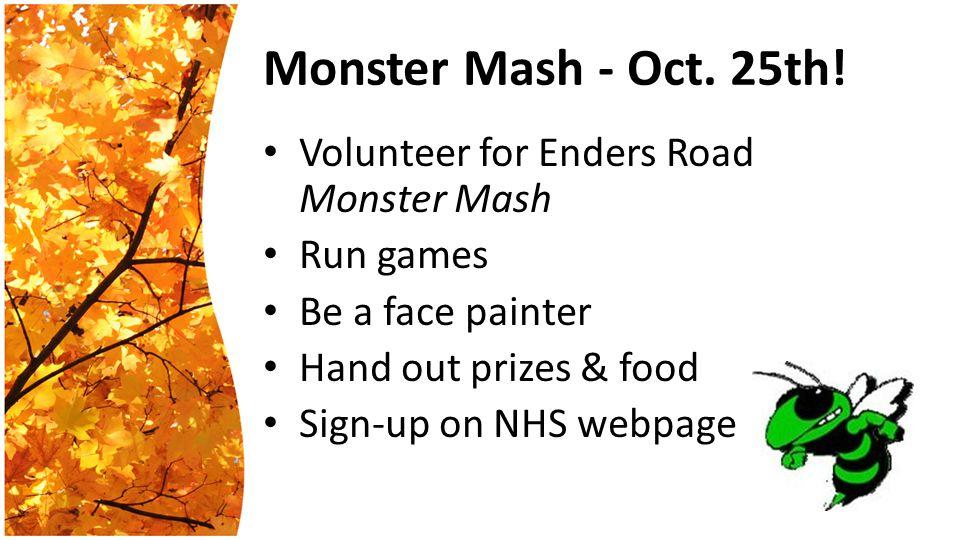 Monster Mash - Oct. 25th.
