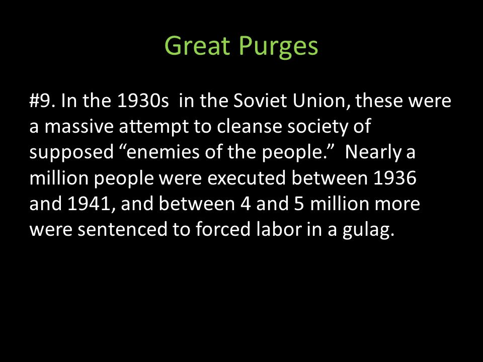 Great Purges #9.