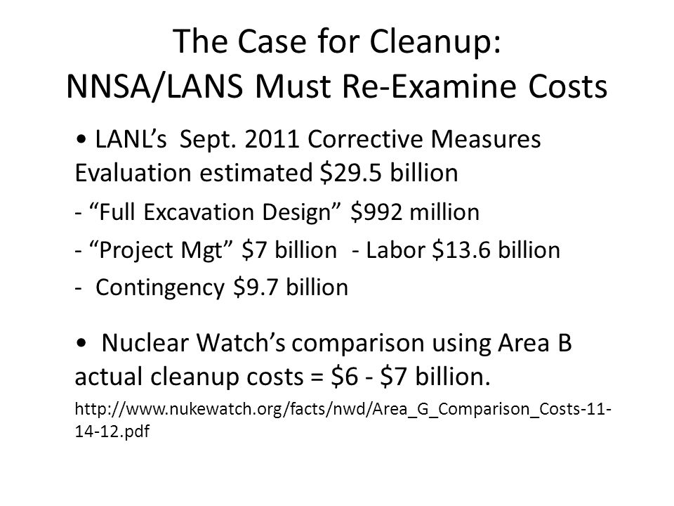 The Case for Cleanup: NNSA/LANS Must Re-Examine Costs LANL's Sept.