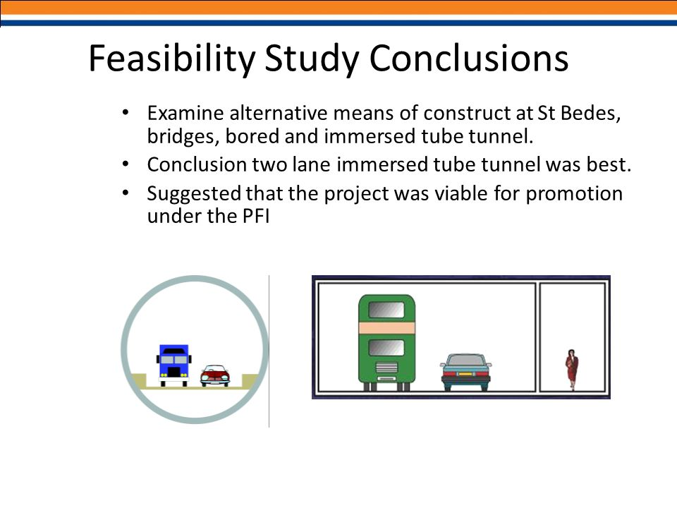 Examine alternative means of construct at St Bedes, bridges, bored and immersed tube tunnel. Conclusion two lane immersed tube tunnel was best. Sugges