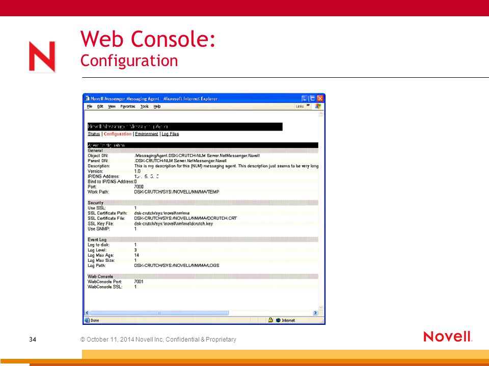 © October 11, 2014 Novell Inc, Confidential & Proprietary 34 Web Console: Configuration