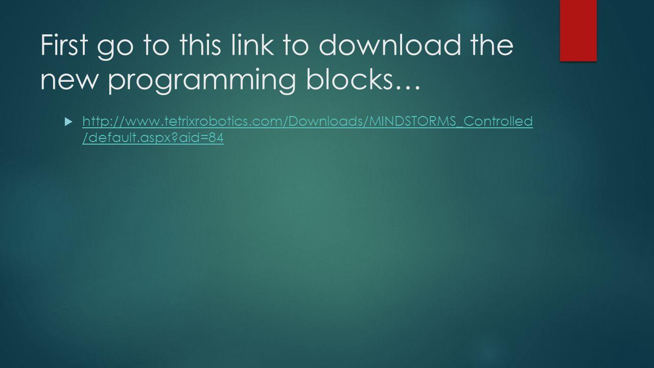 Place the programming blocks onto your desktop