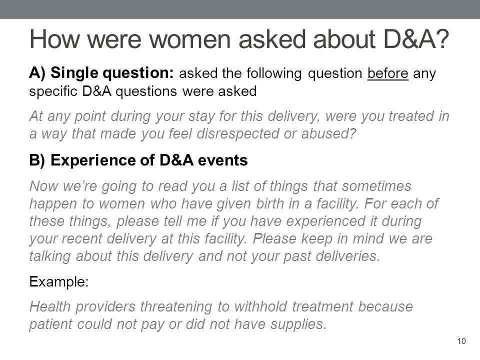 How were women asked about D&A.