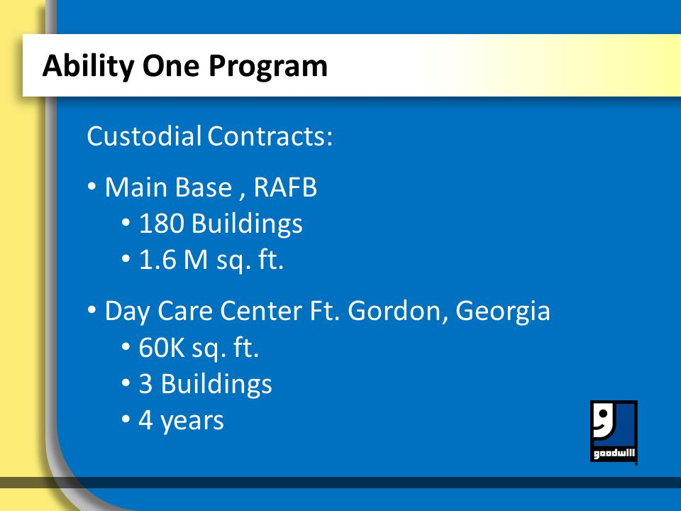 Ability One Program Custodial Contracts: Main Base, RAFB 180 Buildings 1.6 M sq.