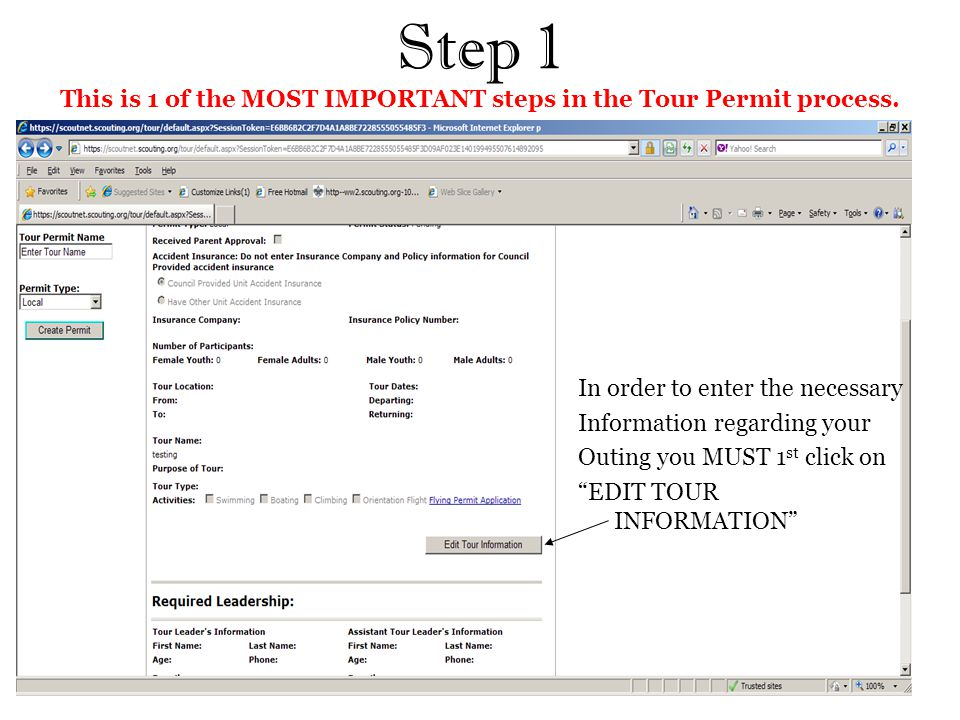 Step 1 This is 1 of the MOST IMPORTANT steps in the Tour Permit process.