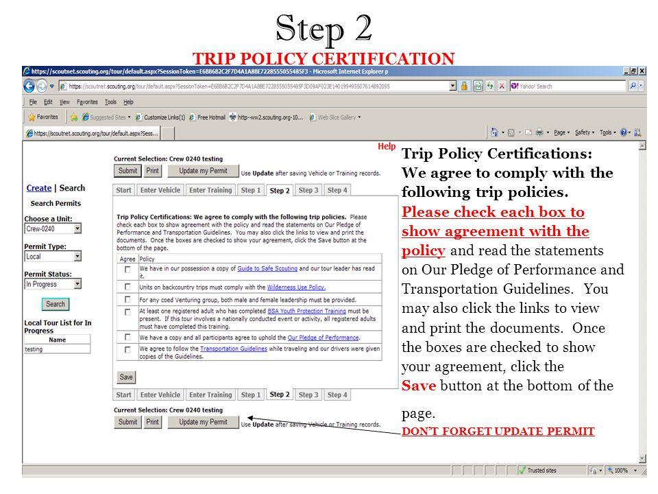 Step 2 TRIP POLICY CERTIFICATION Trip Policy Certifications: We agree to comply with the following trip policies.