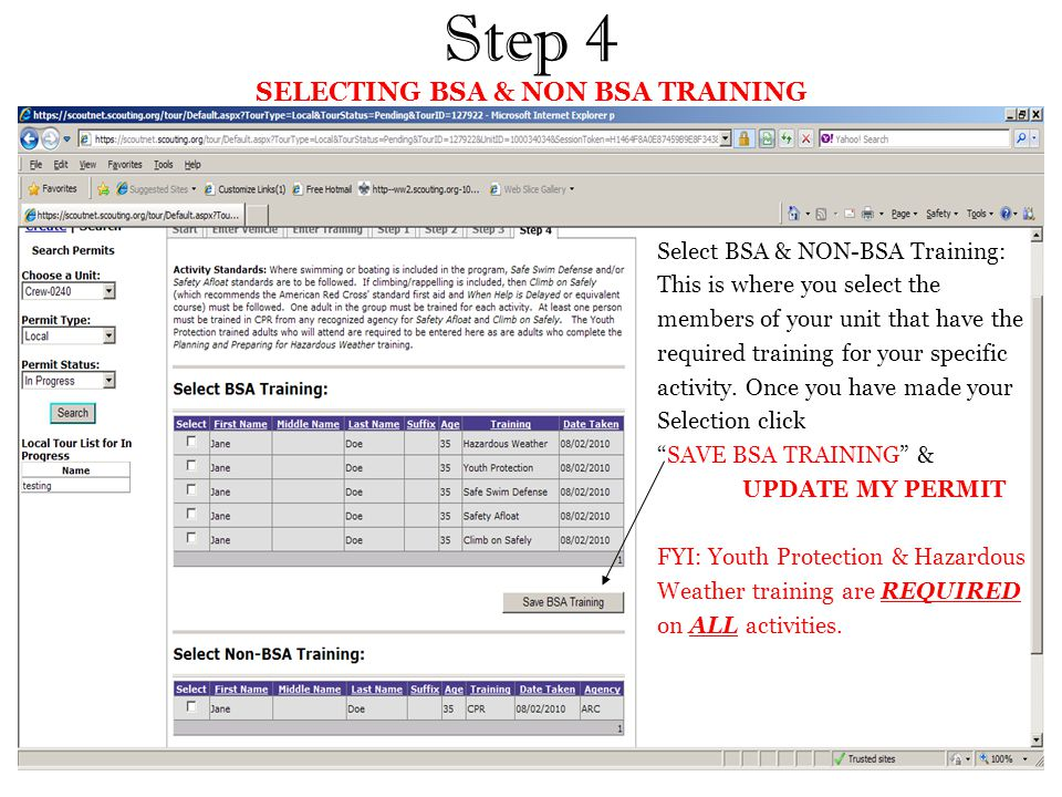 Step 4 SELECTING BSA & NON BSA TRAINING Select BSA & NON-BSA Training: This is where you select the members of your unit that have the required training for your specific activity.