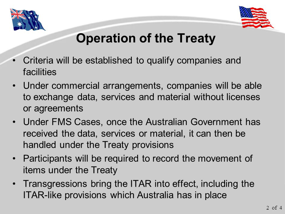 3 of 4 Criteria to Use the Treaty Is the Program/Operation/Activity approved .