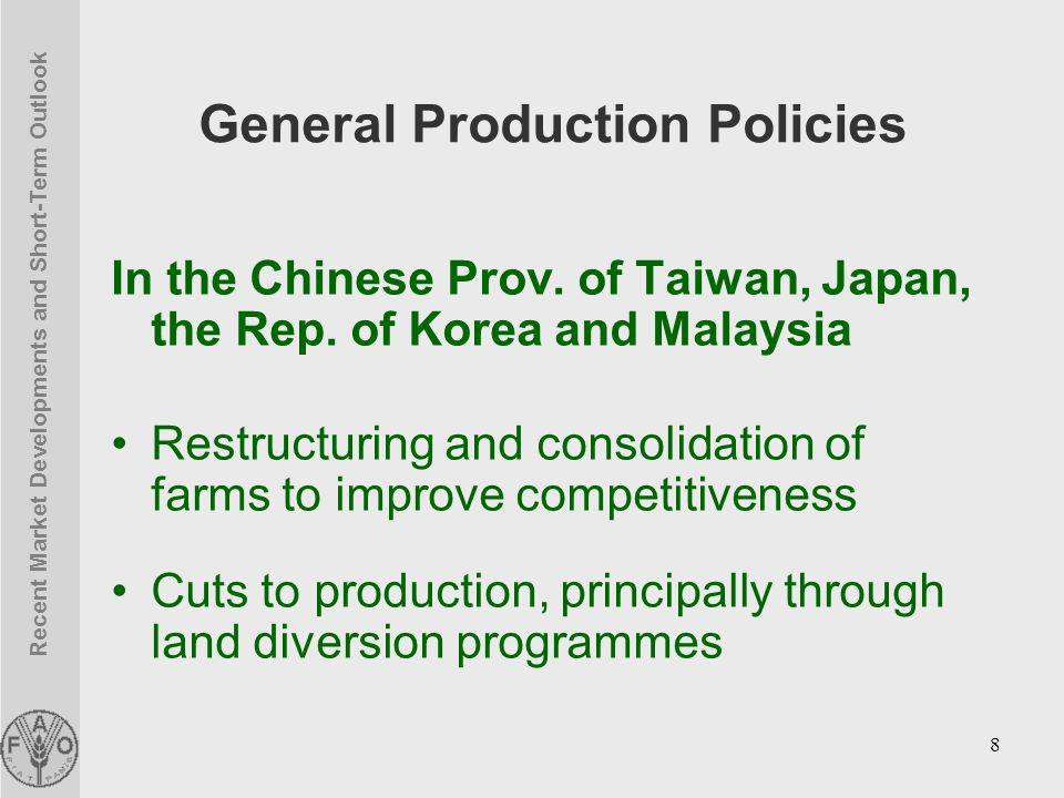 Recent Market Developments and Short-Term Outlook 8 General Production Policies In the Chinese Prov.