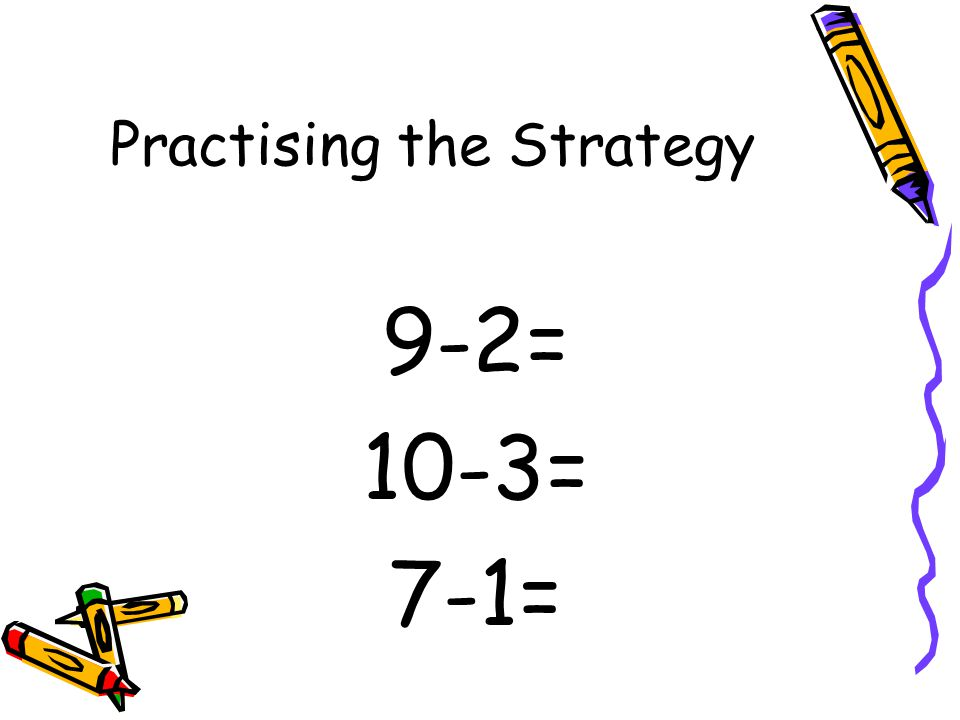 Counting Back – Grade 1 Concept: Subtraction Meaning: Students begin with the minuend and count back to find the difference. Example: for 6 – 2 think