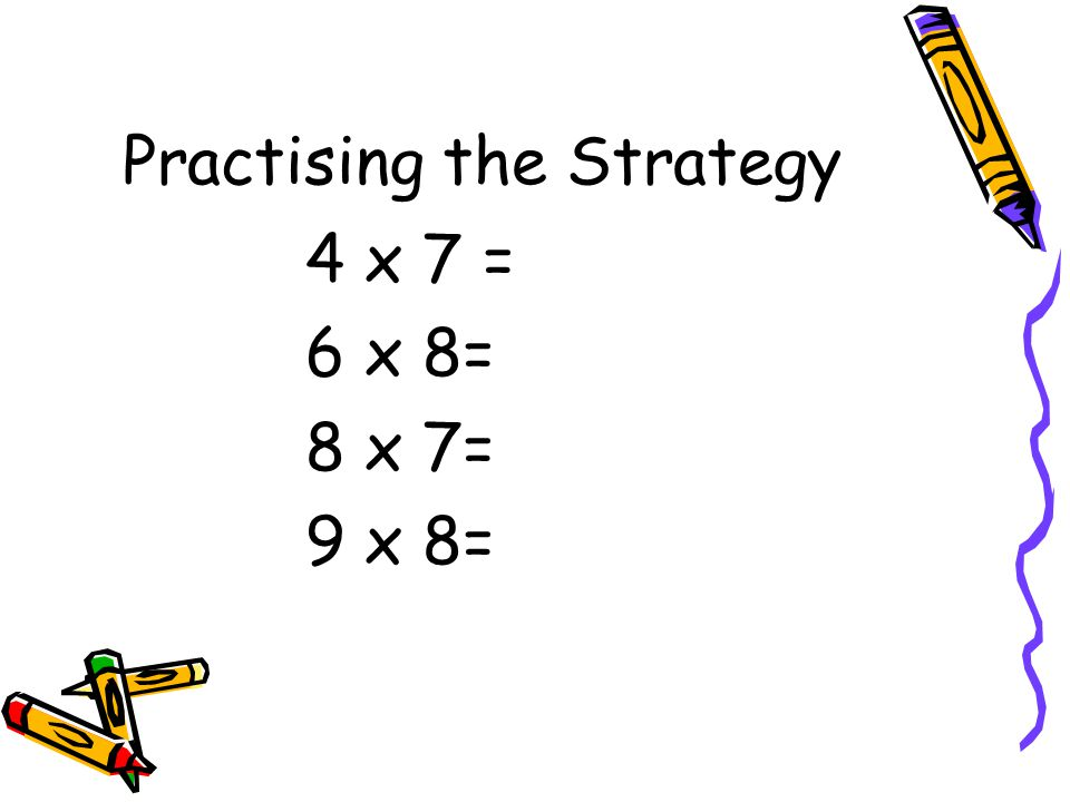 Skip-Counting from a Known Fact– Gr 4, 5 Concept: Multiplication, Division Meaning: Similar to the counting on strategy for addition.