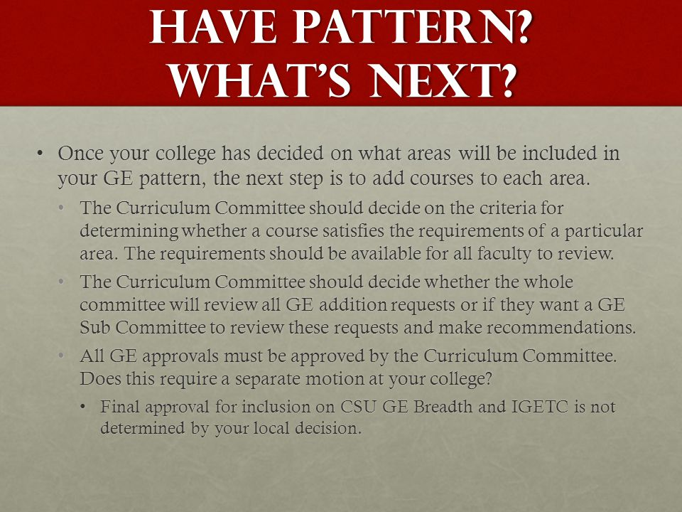 Have pattern. What's next.