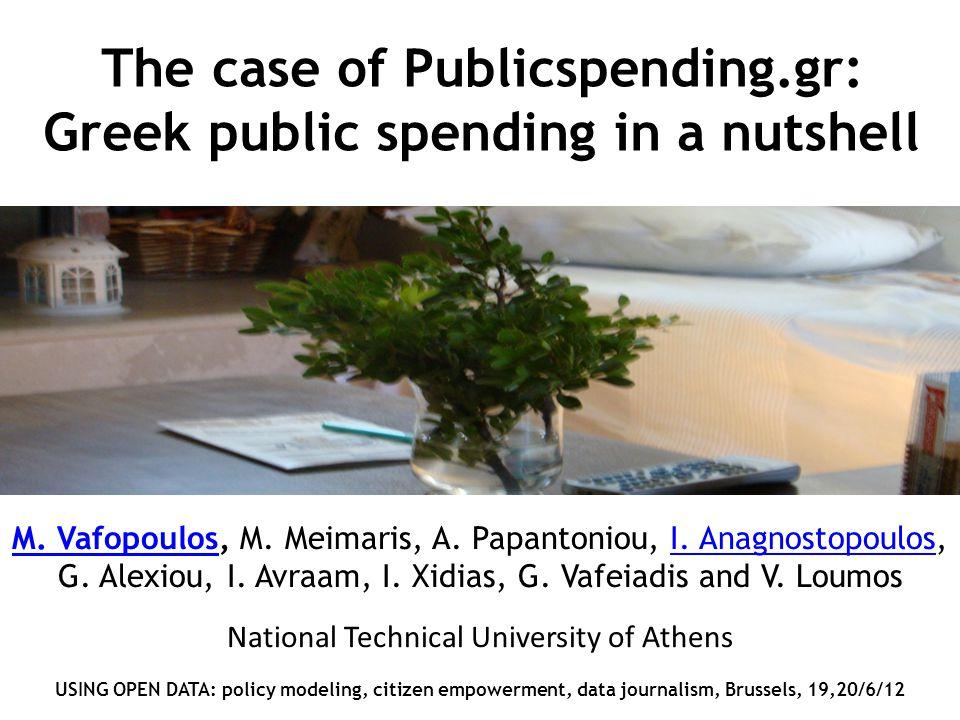 The case of Publicspending.gr: Greek public spending in a nutshell M.