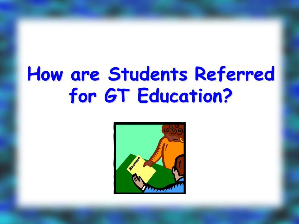 How are Students Referred for GT Education