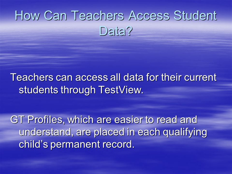 How Can Teachers Access Student Data.