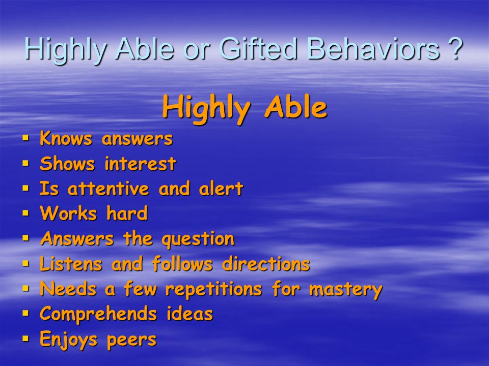 Highly Able or Gifted Behaviors .