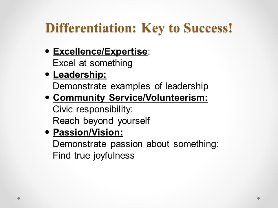 Differentiation: Key to Success.