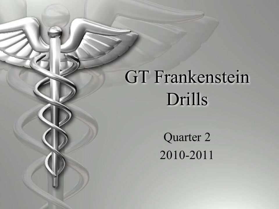 GT Frankenstein Drills Quarter 2 2010-2011