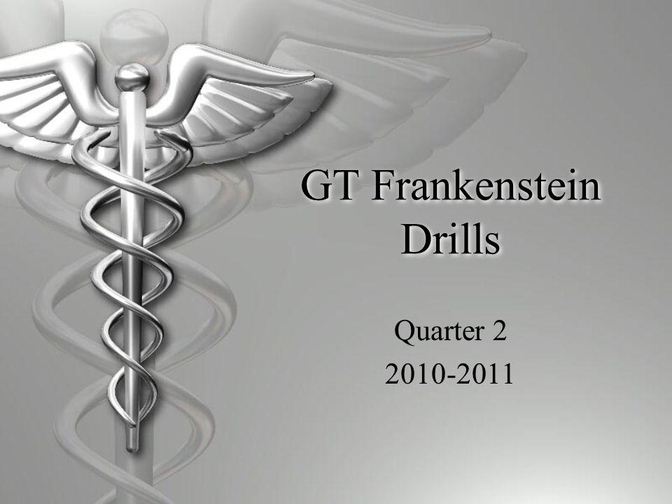 GT Frankenstein Drills Quarter 2 2010-2011