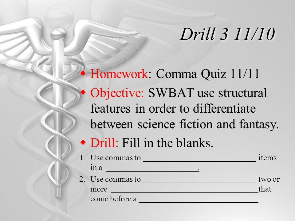 Drill 4 11/11  Homework: Hyphen Handout p.