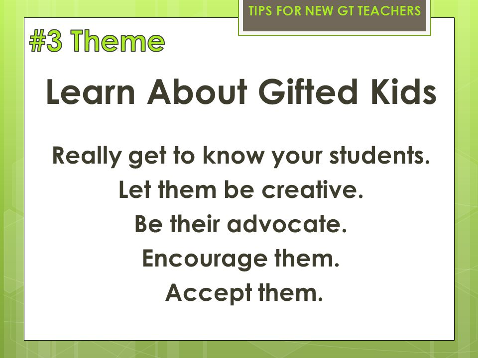 Learn About Gifted Kids Really get to know your students.