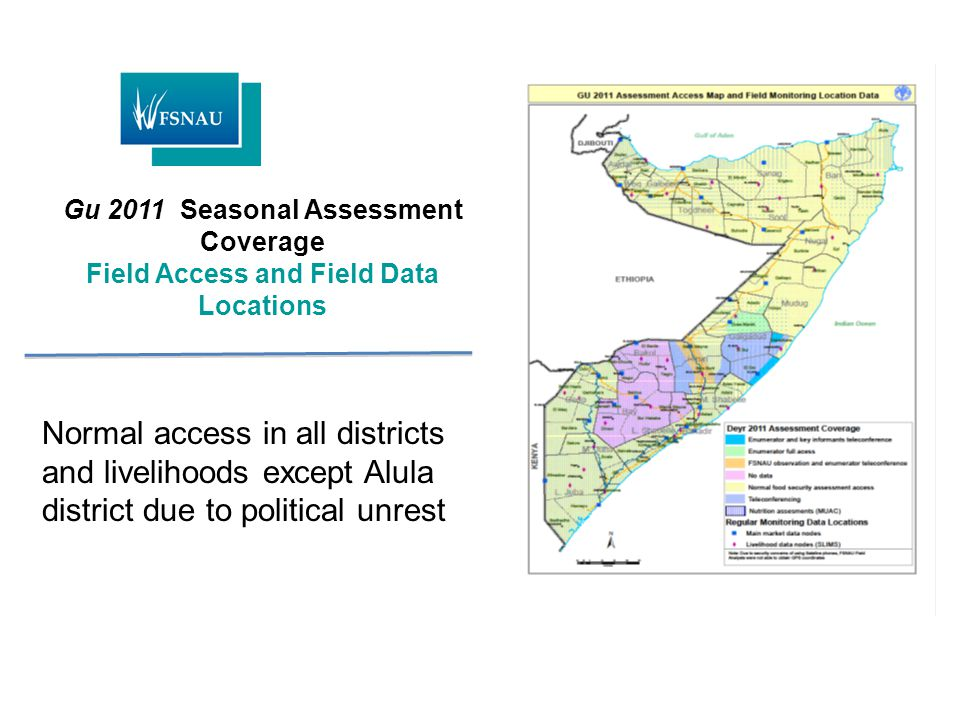 Gu 2011 Seasonal Assessment Coverage Field Access and Field Data Locations Normal access in all districts and livelihoods except Alula district due to political unrest