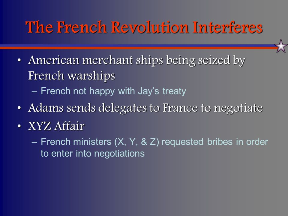 Jay's Treaty France and Great Britain had fought many wars Agreement between the U.S.