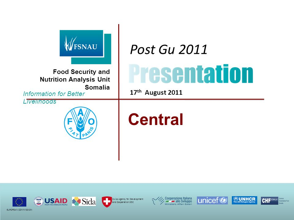  Normal access in Hawd and Addun LHZs;  Partial access in Coastal Deeh and Cowpea Agro- pastoral LHZs;  Local authority, enumerator, Key informants with FSNAU /WFP Teleconferencing Gu 2011 Seasonal Assessment Coverage Field Access and Field Data Locations