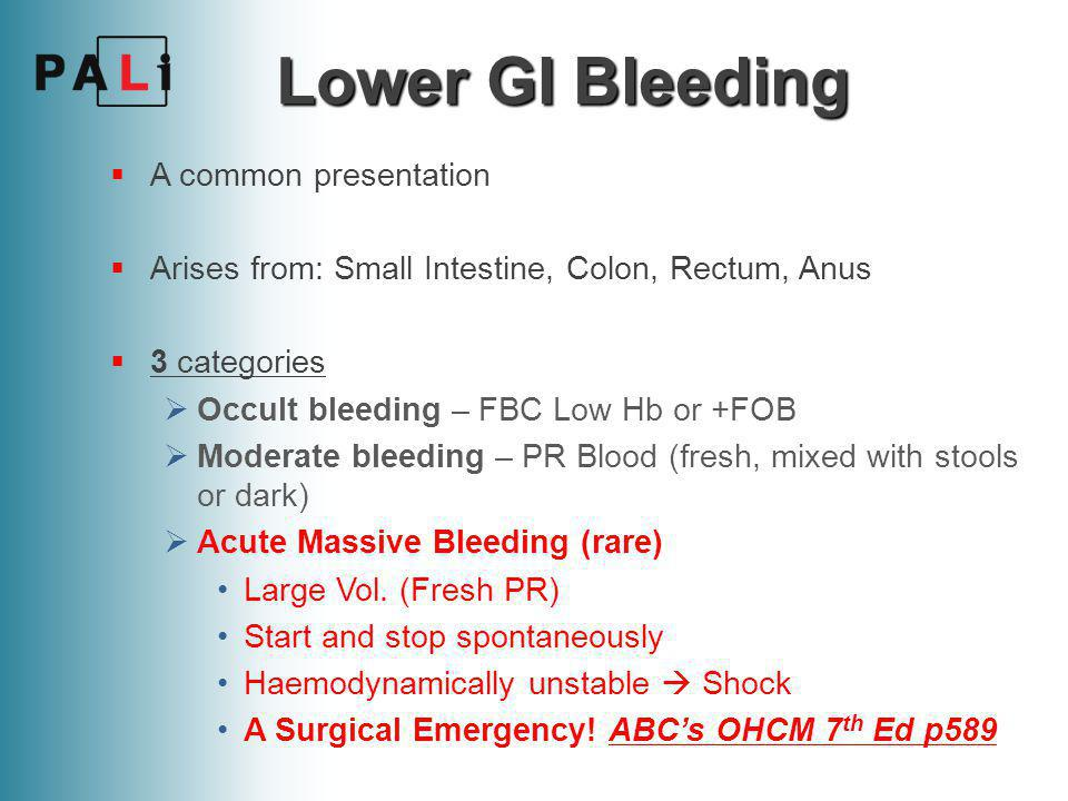 A typical scenario A 68-year old Glaswegian man presents to A+E with a 3 day history of rectal bleeding and lower abdominal pain.