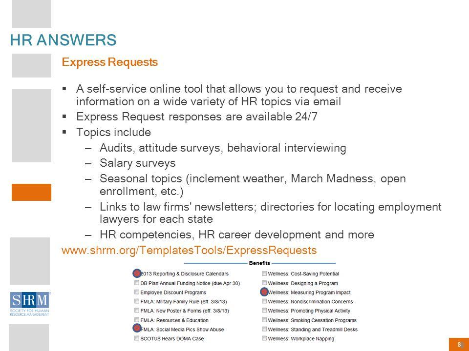 29 SHRM E- LEARNING  Earn recertification credits.
