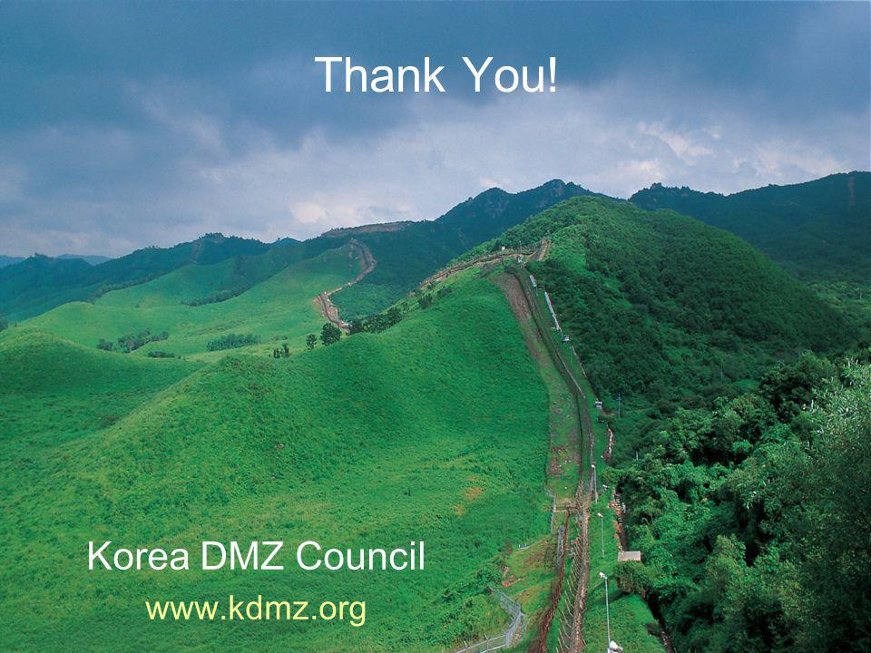 Thank You! Korea DMZ Council www.kdmz.org