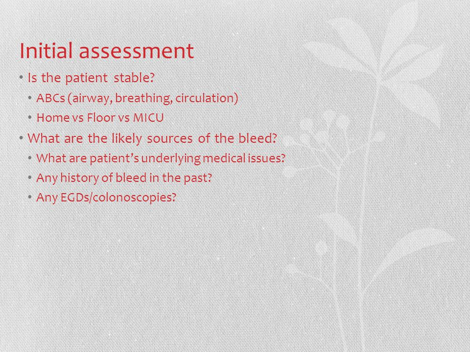 Initial assessment Is the patient stable.