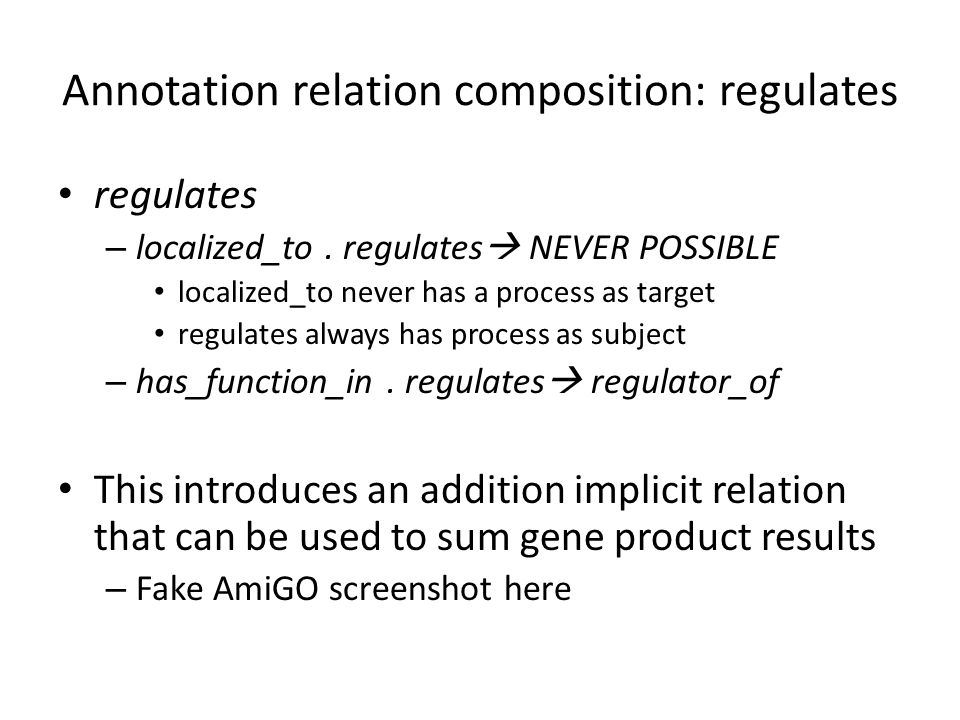Annotation relation composition: regulates regulates – localized_to.