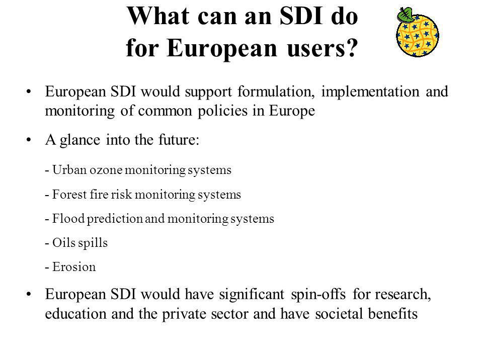 What can an SDI do for European users.