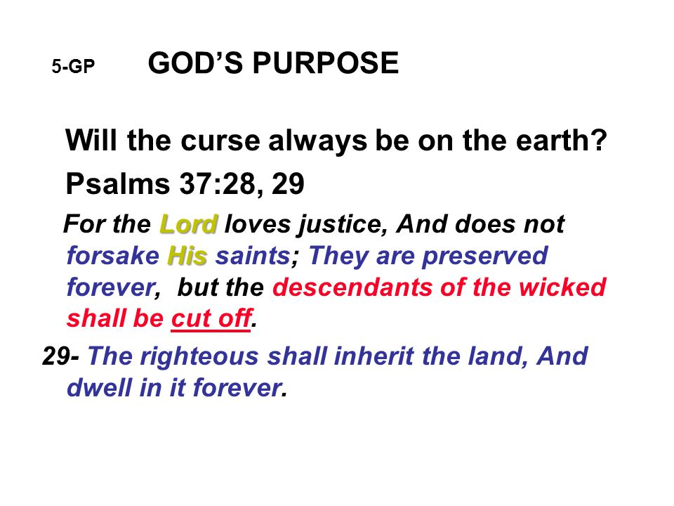5-GP GOD'S PURPOSE Will the curse always be on the earth.
