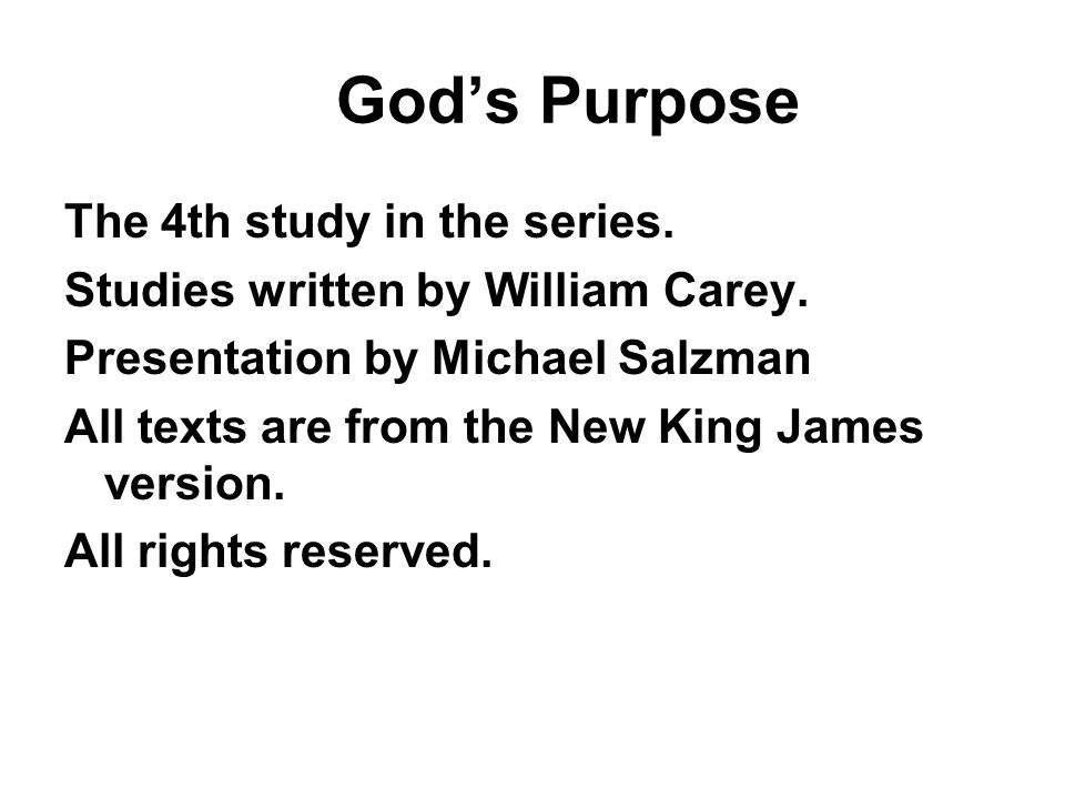 God's Purpose The 4th study in the series. Studies written by William Carey.