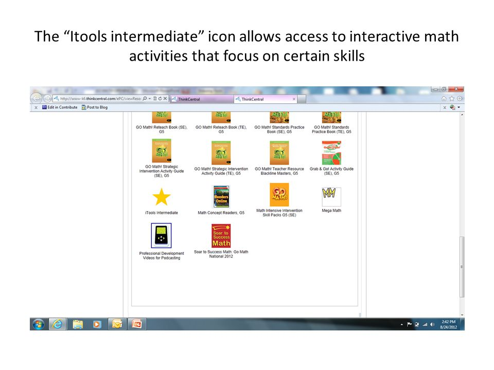 The Itools intermediate icon allows access to interactive math activities that focus on certain skills