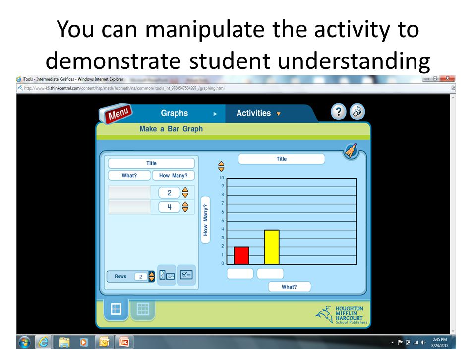 You can manipulate the activity to demonstrate student understanding