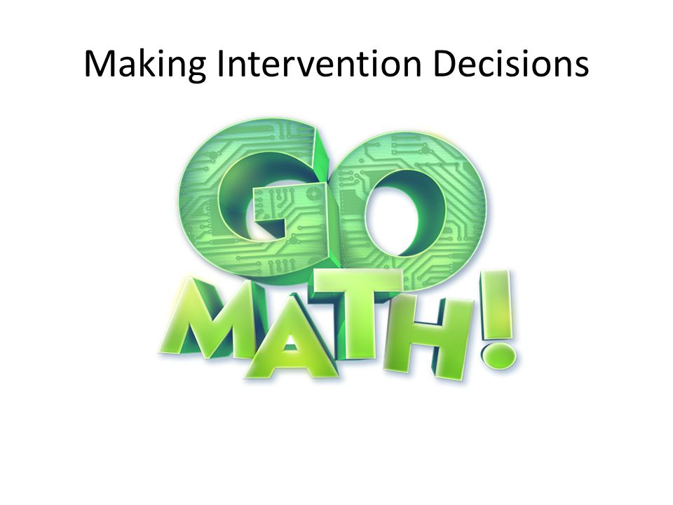 Making Intervention Decisions