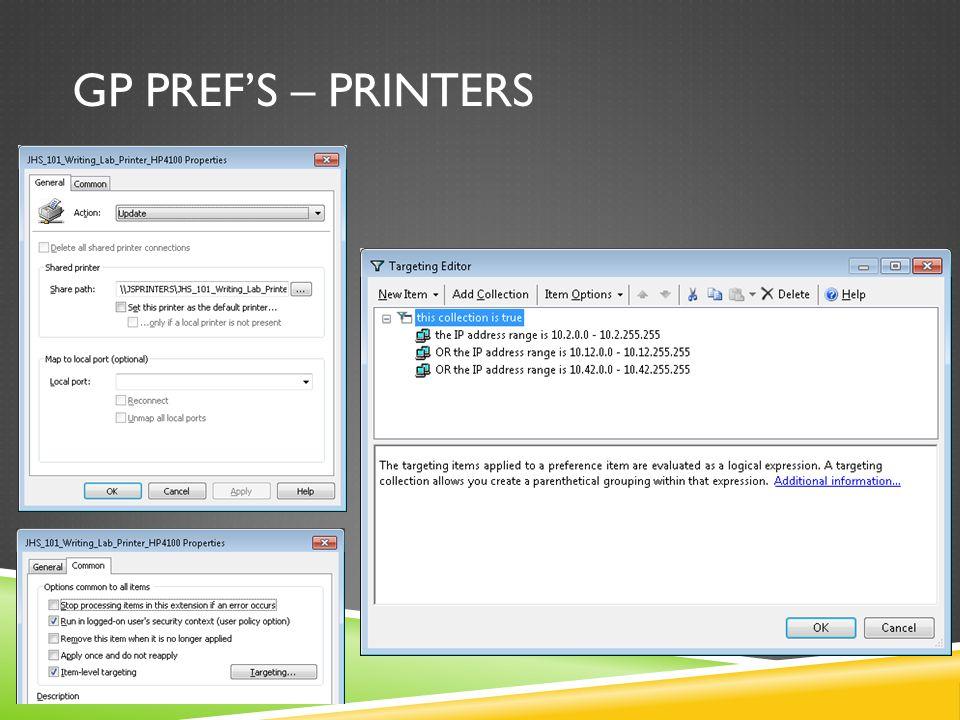 GP PREF'S – PRINTERS