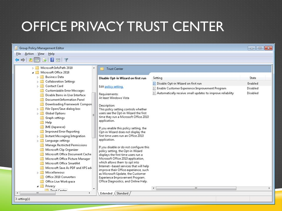 OFFICE PRIVACY TRUST CENTER