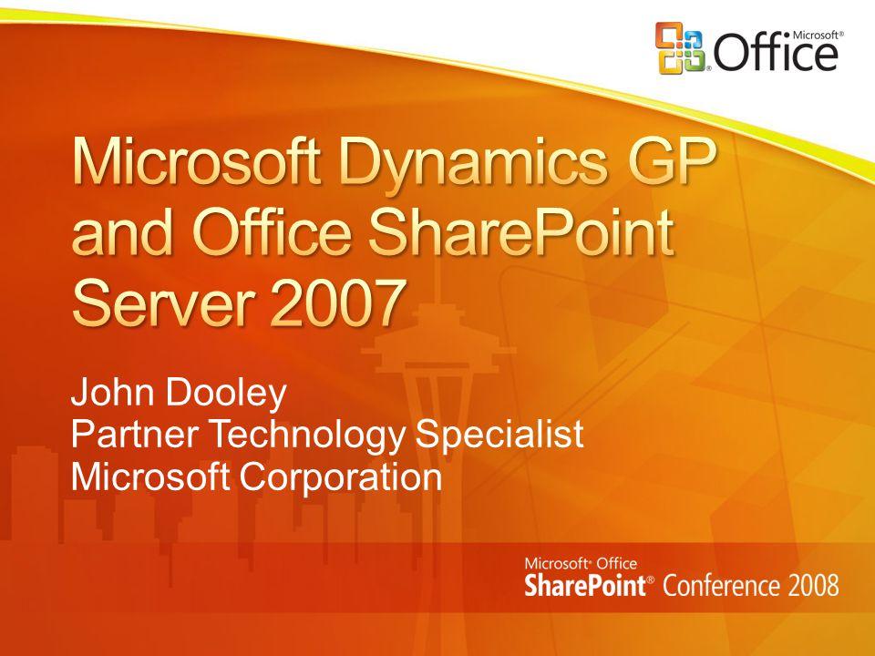 John Dooley Partner Technology Specialist Microsoft Corporation