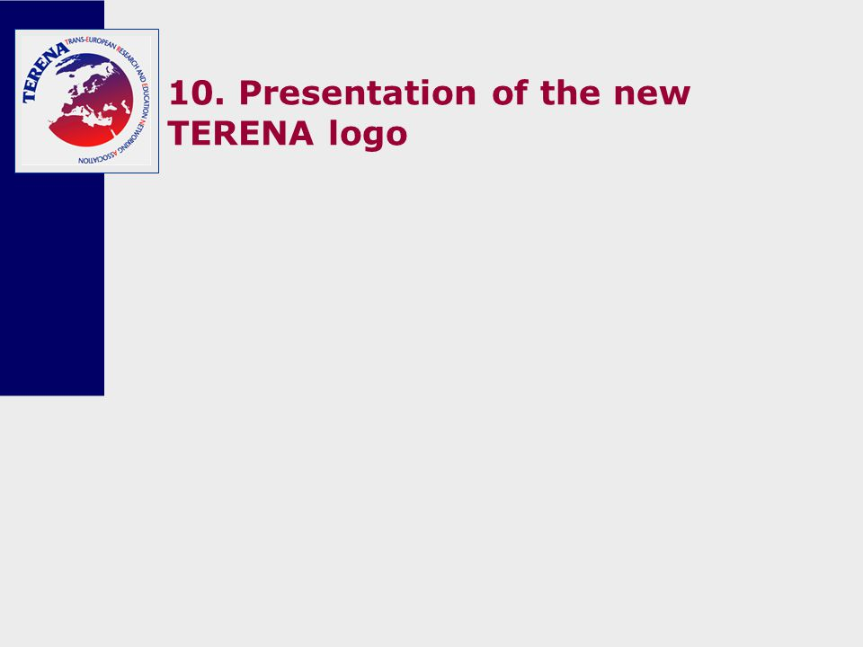 10. Presentation of the new TERENA logo