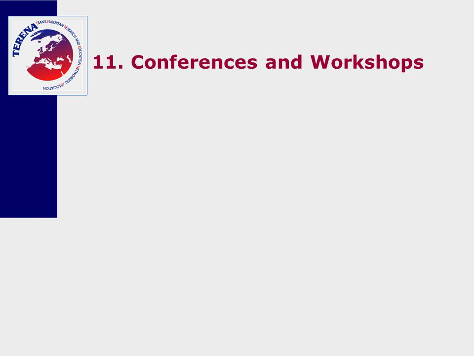 11. Conferences and Workshops