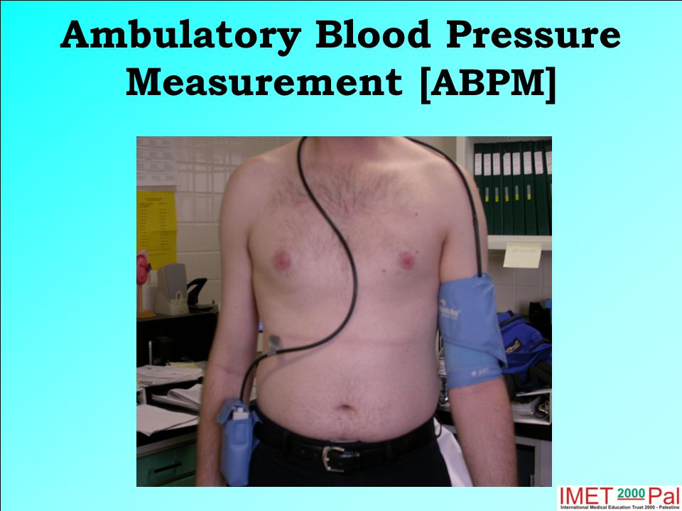 Ambulatory Blood Pressure Measurement [ ABPM ]