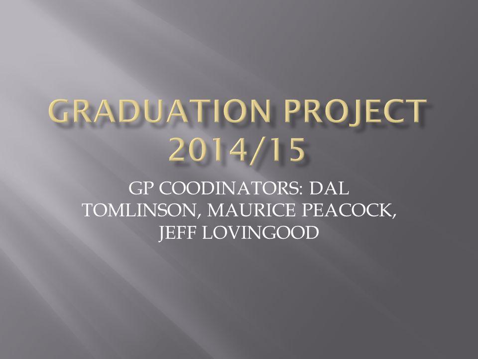 GP COODINATORS: DAL TOMLINSON, MAURICE PEACOCK, JEFF LOVINGOOD