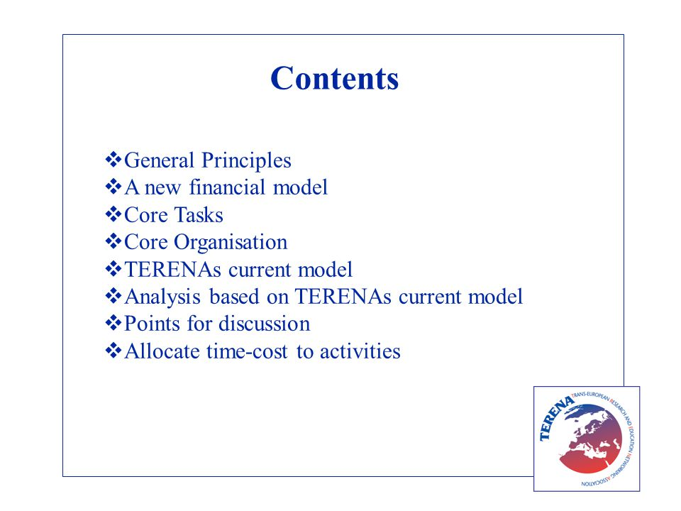 Cost Centre based on Resource – Resource PDO A 2000 PDO A time-Cost allocation 10% Proposal preparation for PRABC 25% Technical Support for TFSSS 50% Technical Support for Activity X 10% Training, meetings, general admin overhead 2000Funded by 50% Terena funds 25% EU funding for TFSSS 25% XYZ NREN and TTT NREN for activity X Would an Resource cost centre approach help?