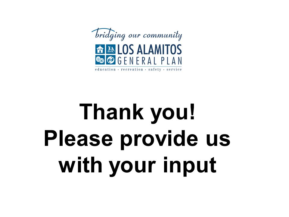 Thank you! Please provide us with your input
