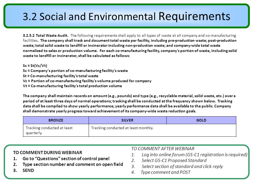 """3.2 Social and Environmental Requirements TO COMMENT DURING WEBINAR 1.Go to """"Questions"""" section of control panel 2.Type section number and comment on"""